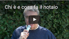 video degli incarichi del notaio
